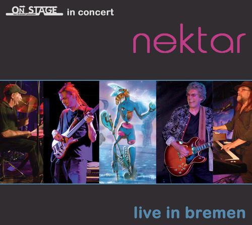 Nektar - Live In Bremen