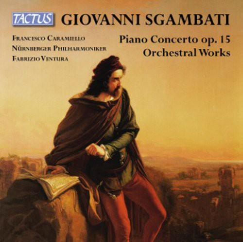 Francesco Caramiello - Pno Cto Op. 15 & Orch L Works