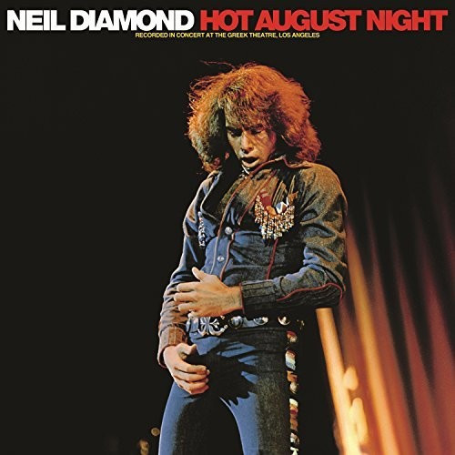 Neil Diamond - Hot August Night [2LP]