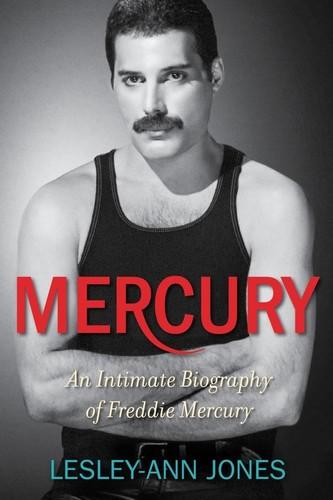 - Mercury: An Intimate Biography of Freddie Mercury