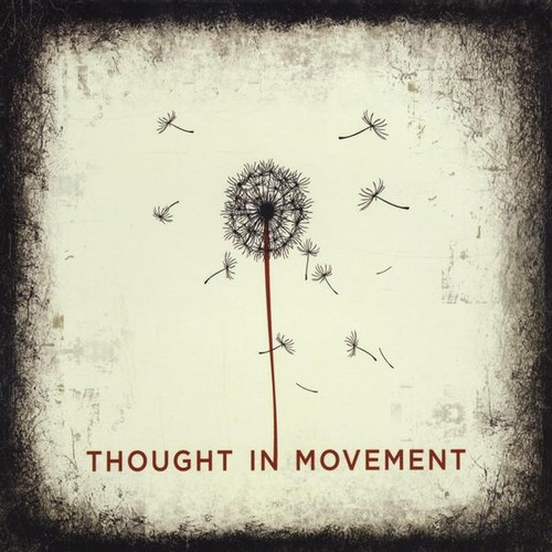 Thought in Movement