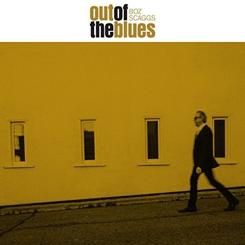 Boz Scaggs - Out Of The Blues [2LP]