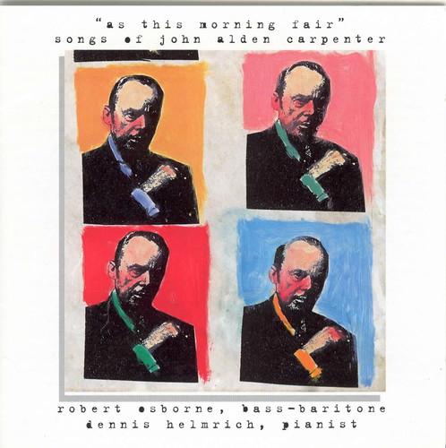 Songs of John Alden Carpenter
