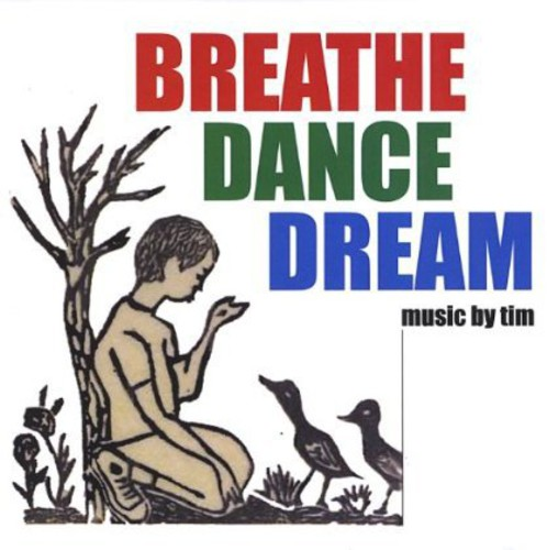 Breathe Dance Dream