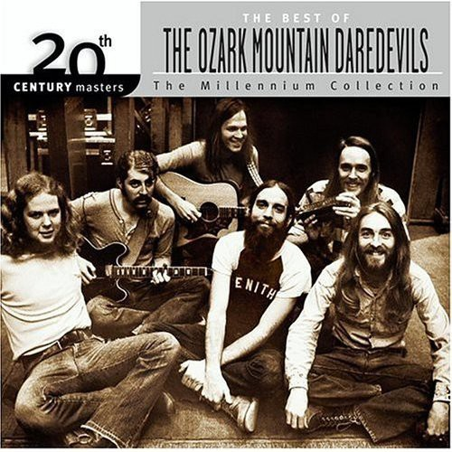 Ozark Mountain Daredevils - Millennium Collection-20th Century Masters