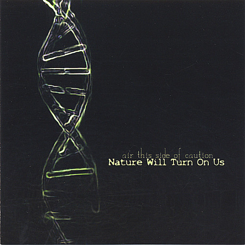 Nature Will Turn on Us