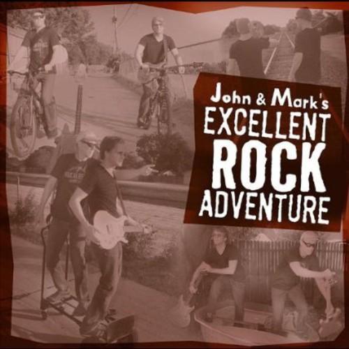 John & Mark's Excellent Rock Adventure