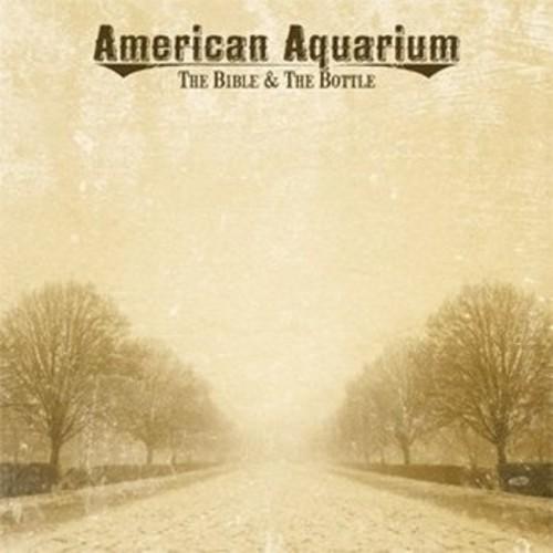 American Aquarium - Bible & The Bottle