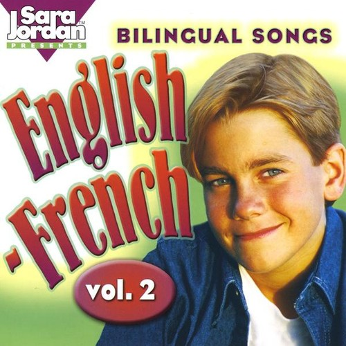 Bilingual Songs: English-French 2