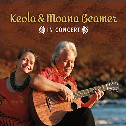 Keola Beamer - Keola And Moana Beamer In Concert