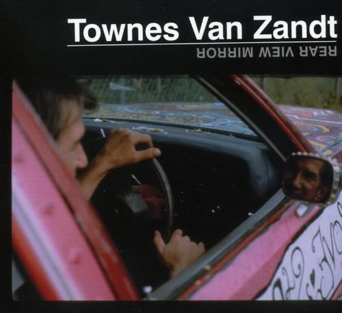 Townes Van Zandt - Rear View Mirror [Digipak]