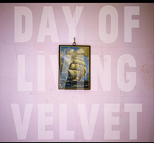 Day of Living Velvet