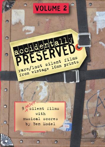 Accidentally Preserved: Volume 2