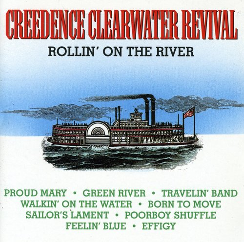 Creedence Clearwater Revival - Rollin' On The River