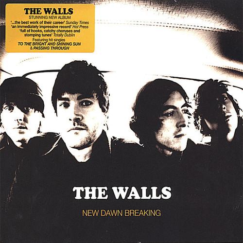Walls - New Dawn Breaking