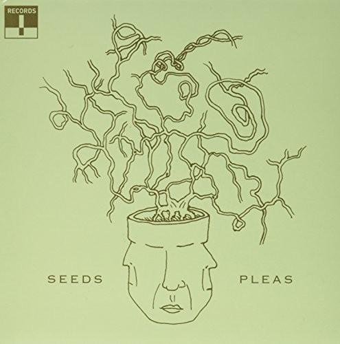 Seeds /  Pleas