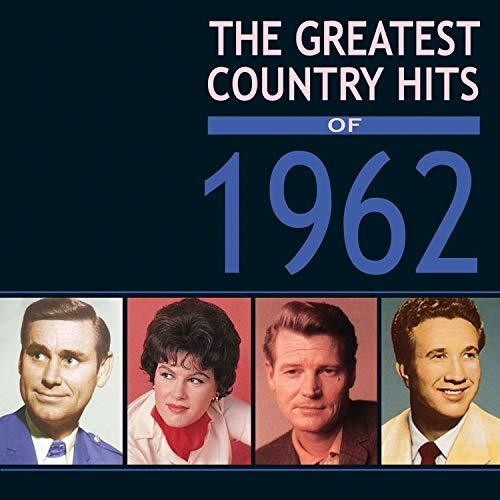 Greatest Country Hits Of 1962
