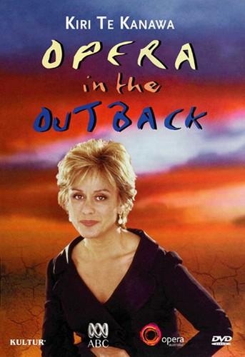 Kiri Te Kanawa: Opera in the Outback
