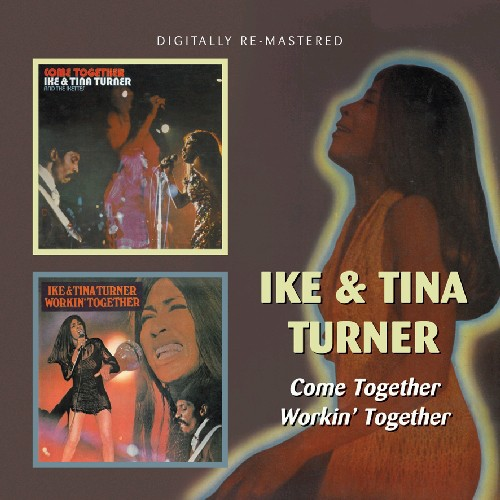 Ike Turner & Tina - Come Together/Workin' Together [Import]