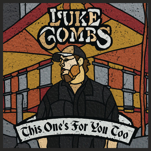 Luke Combs - This One's For You Too (Gate) (Ofv) [Deluxe]