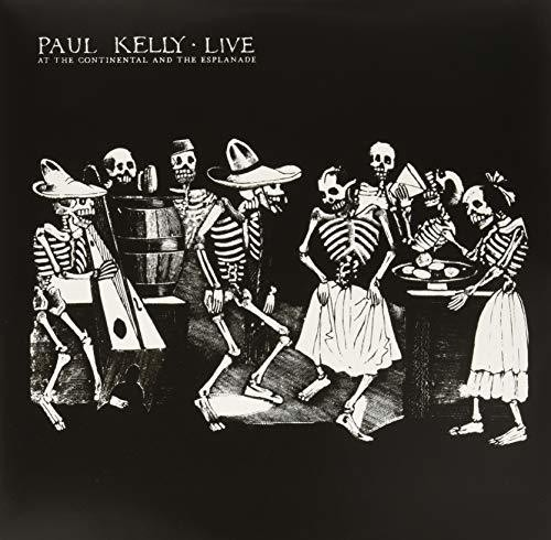 Paul Kelly - Live At The Continental & The Esplanade