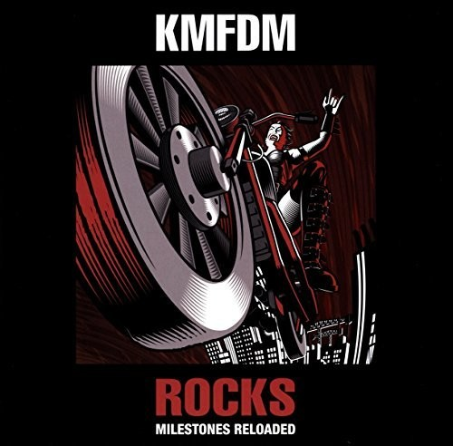 KMFDM - Rocks-milestones Reloaded