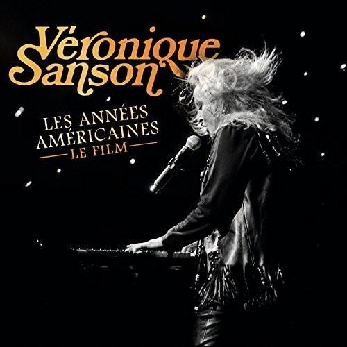 Veronique Sanson - Les Annees Americaines: Le Film