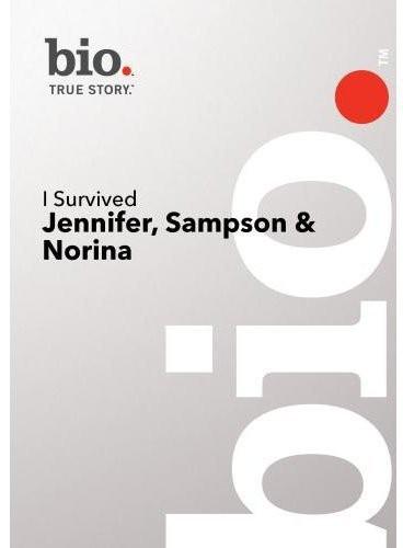 I Survived: Jennifer Sampson and Nora