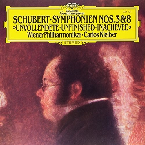 Schubert: Symphonies Nos 3 & 8 Unfinished