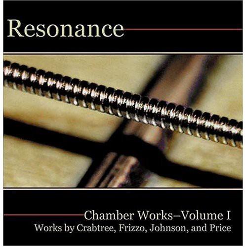 Resonance: Chamber Works Vol. 1