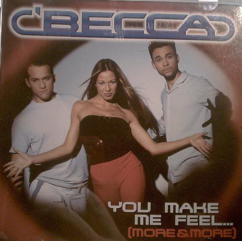 You Make Me Feel...(More and More)
