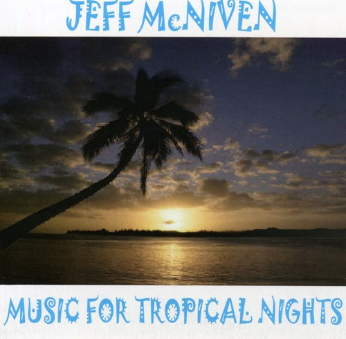 Music for Tropical Nights