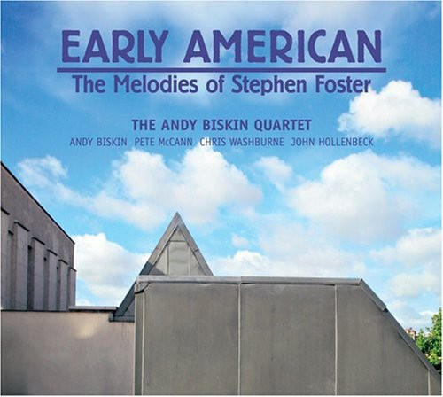 Early American: The Melodies of Stephen Foster