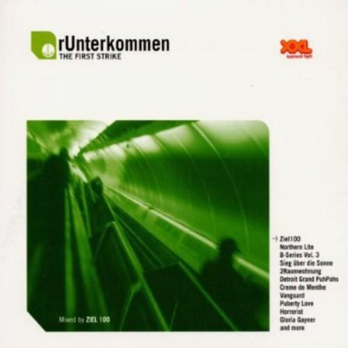Runterkommen - The First Strike