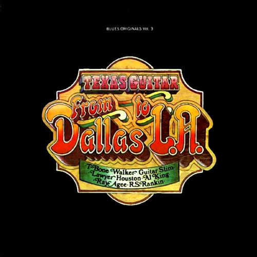 Texas Guitar: From Dallas To L.A.