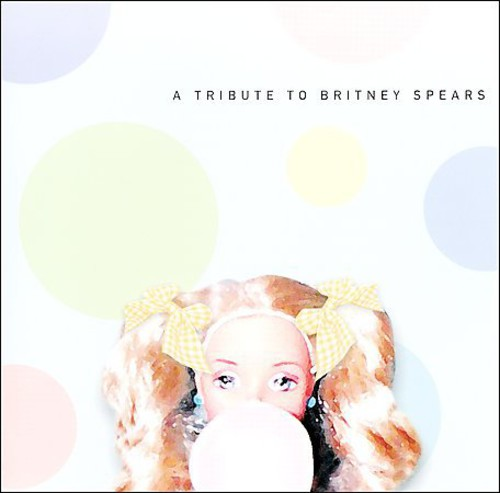 A Tribute To Britney Spears