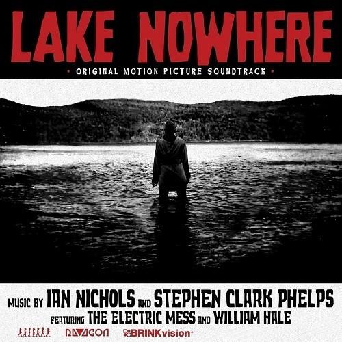 Lake Nowhere (Original Motion Picture Soundtrack)