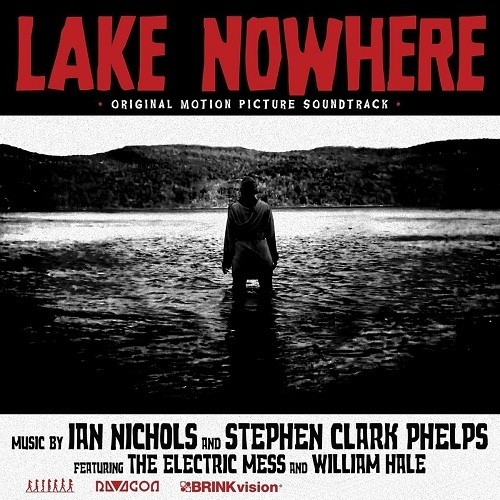 Lake Nowhere (Original Motion Picture Soundtrack)
