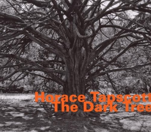 Horace Tapscott - Dark Tree [Import]