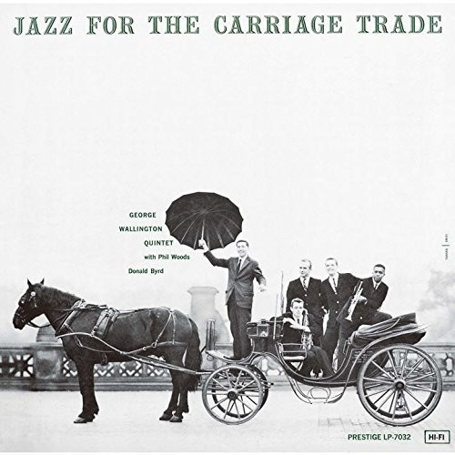Jazz For The Carriage Trade [Import]
