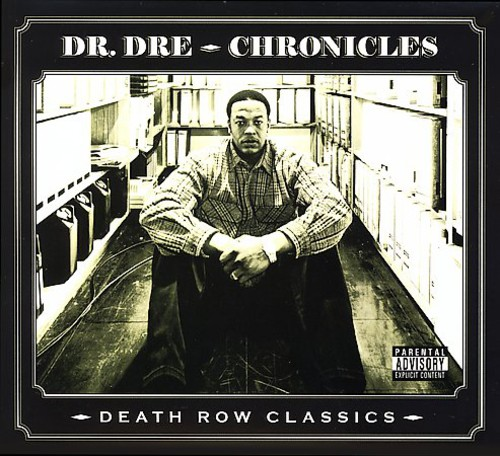 Dr. Dre - Death Row's Greatest Hits: The Chronicles