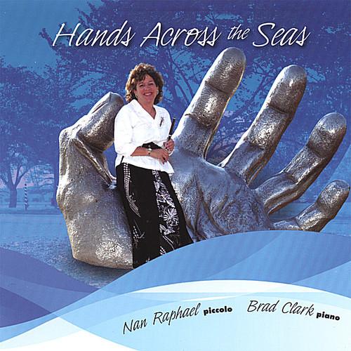 Raphael, Nan : Hands Across the Seas