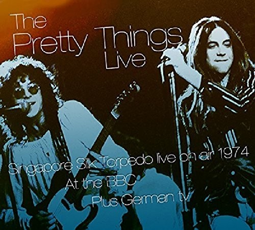 The Pretty Things - Live On Air At The Bbc & Other Transmissions 74-75