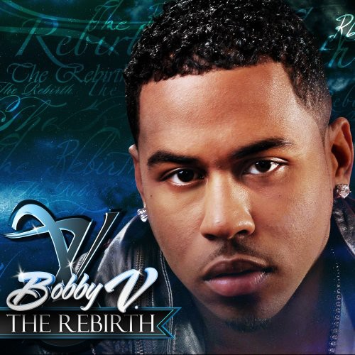 Bobby V - The Rebirth