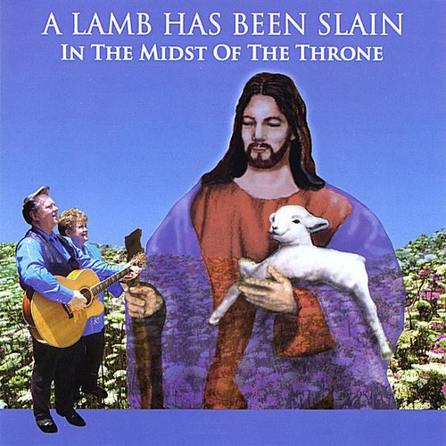 Lamb Has Been Slain in the Midst of the Throne