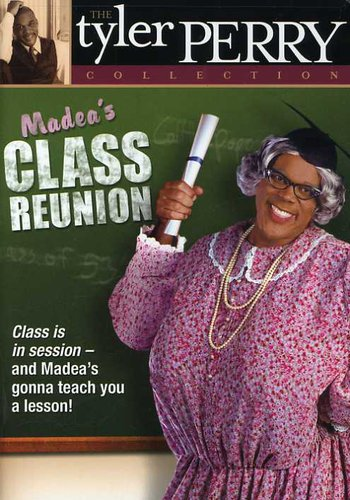 Tyler Perry Collection: Madea's Class Reunion
