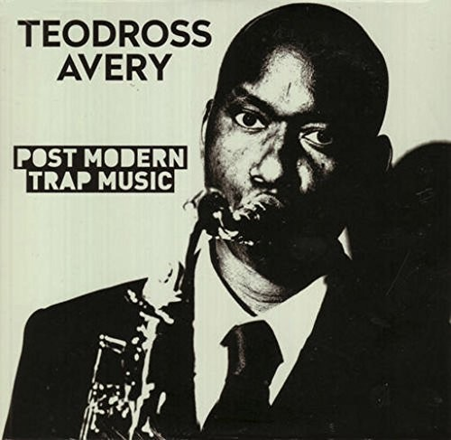 Teodross Avery - Post Modern Trap Music