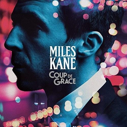 Miles Kane - Coup De Grace [Import LP]