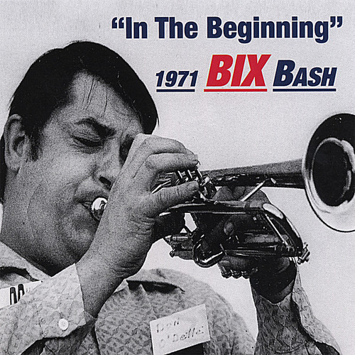 Bix 1971 Bash in the Beginning
