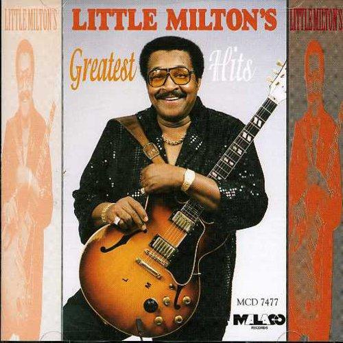 Little Milton - Greatest Hits